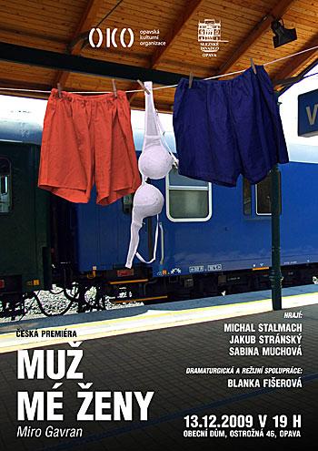 Miro Gavran – MUŽ MÉ ŽENY, plakát