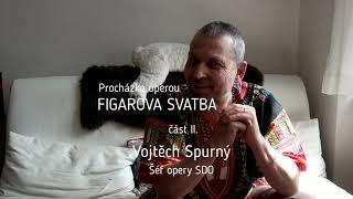 NProcházka operou FIGAROVA SVATBA / Wolfgang Amadeus Mozart - část II.